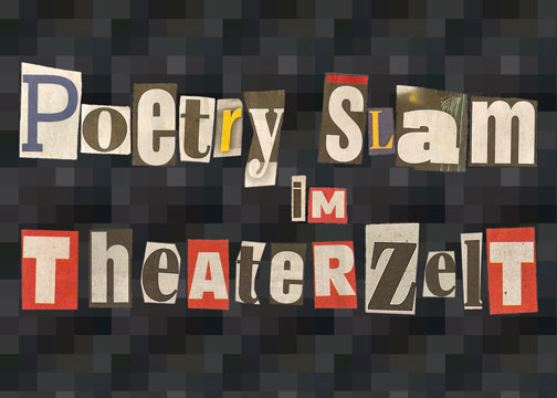 Poetry Slam im Theaterzelt | Stuttgart Killesberg Park